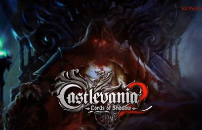 [#17] Castlevania : Lords Of Shadow 2, Dracul', le mal Aimé