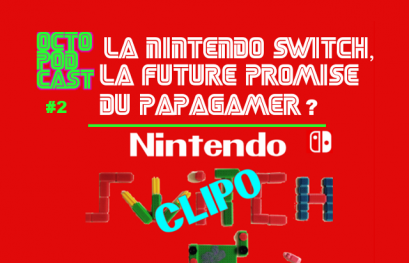 [octopodcast#2] Nintendo Switch, la promise du papagamer ?