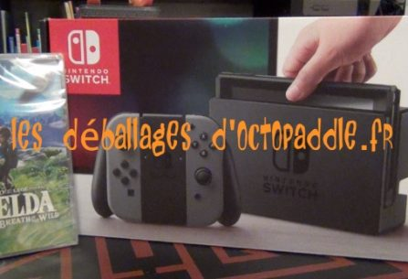 [#29] Déballage de la Nintendo Switch clipo