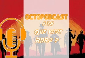 [octopodcast#28] Que vaut Red Dead Redemption 2 ?