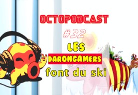 [octopodcast#32] Les darongamers font du ski !