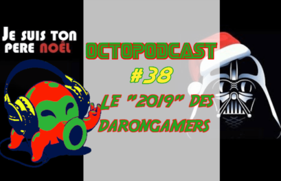 [octopodcast#38] Bilan 2019 des Darongamers